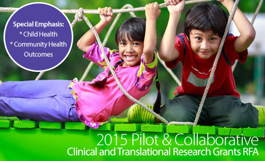 Pilot and Collaborative Clinical and Translational Research Grants