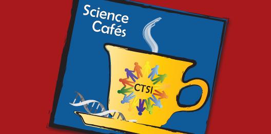 Spring 2013 Science Café Series