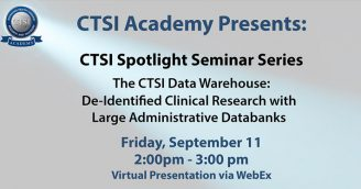 CTSI Academy Spotlight Seminars Begin September 11, 2020